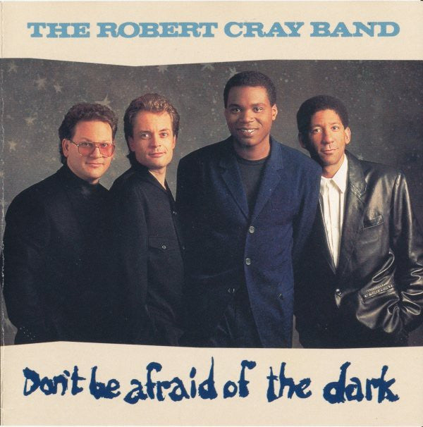 The Robert Cray Band - Don't Be Afraid Of The Dark (CD, Album, Club) - USED