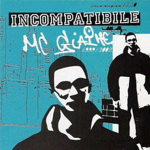 Mc Giaime - Incompatibile (CD, Comp) - USED