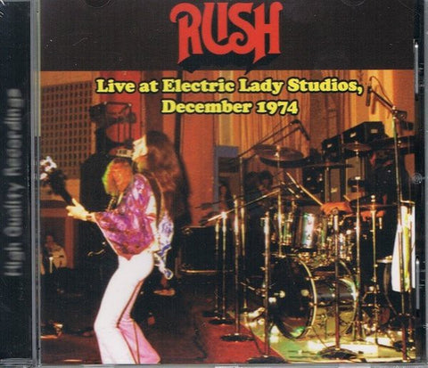 Rush - Live At Electric Lady Studios, December 1974 (CD, Unofficial) - NEW