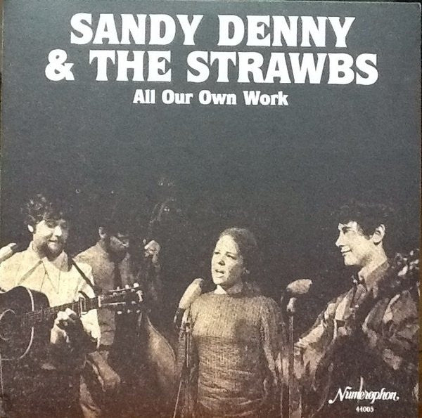Sandy Denny & Strawbs, The* - All Our Own Work  (2xLP, Album, RE, RM, Gat) - USED