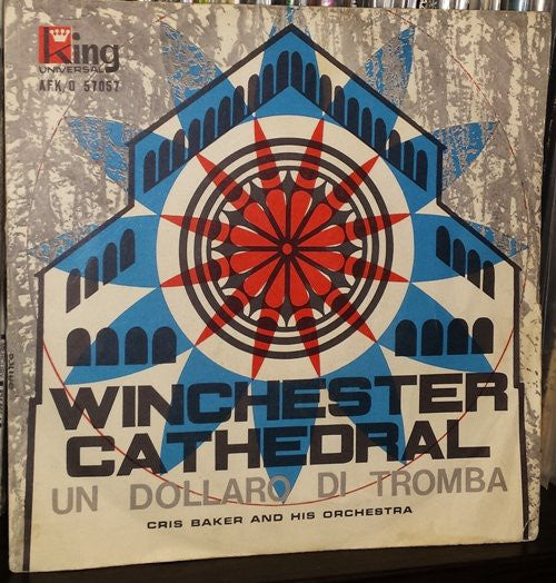 "Cris Baker And His Orchestra - Winchester Cathedral / Un Dollaro Di Tromba (7"", Single) - USED"