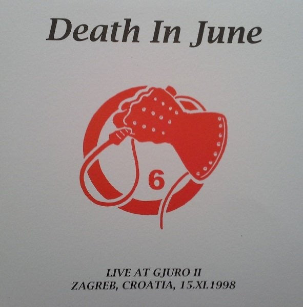 Death In June - Live At Gjuro II - Zagreb 1998 (LP, Ltd, Unofficial, Whi) - NEW