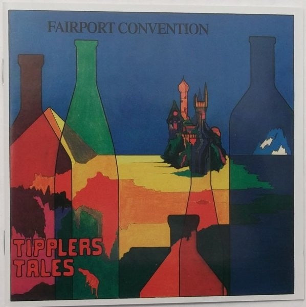Fairport Convention - Tipplers Tales (CD, Album, RE) - NEW