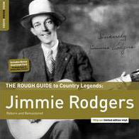 Jimmie Rodgers - The Rough Guide To Country Legends: Jimmie Rodgers (LP, Comp, 180) - USED