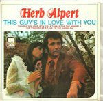 "Herb Alpert - This Guy's In Love With You (7"") - USED"