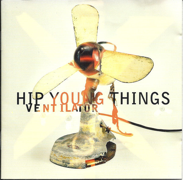 Hip Young Things - Ventilator (CD, Album) - USED