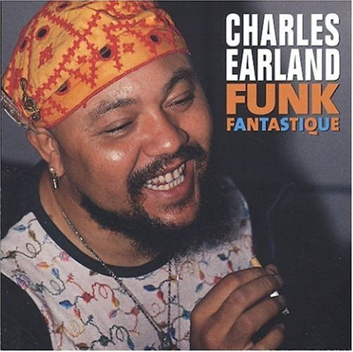 Charles Earland - Funk Fantastique (CD, Comp) - USED