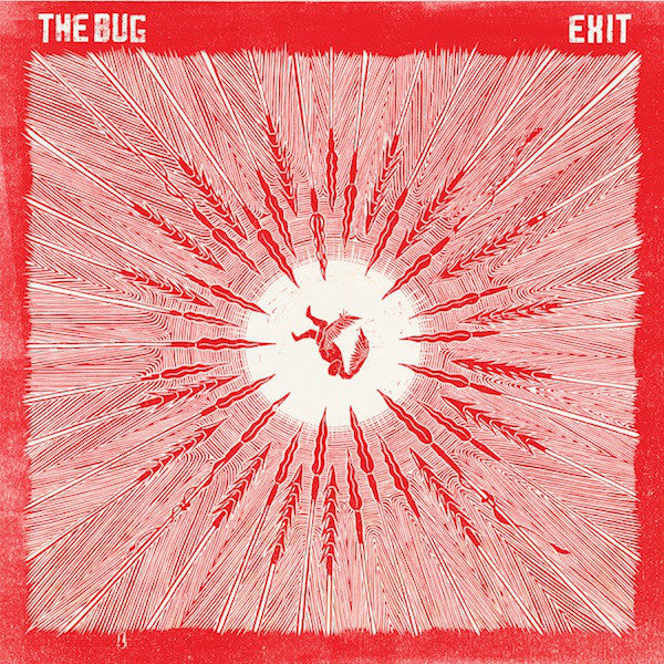"The Bug - Exit (2x12"") - NEW"