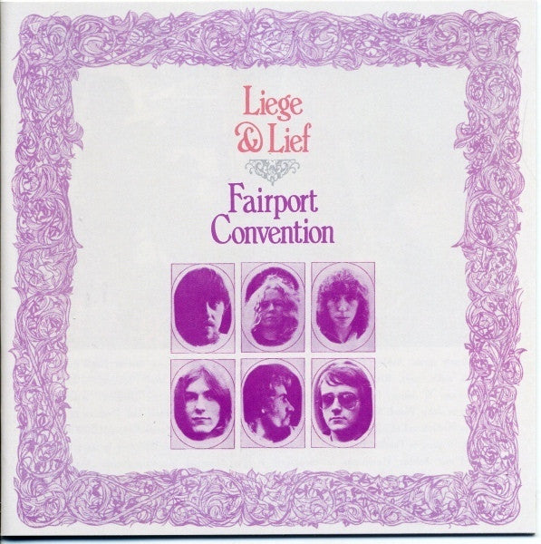 Fairport Convention - Liege & Lief (CD, Album, RE, RM, Exp) - USED