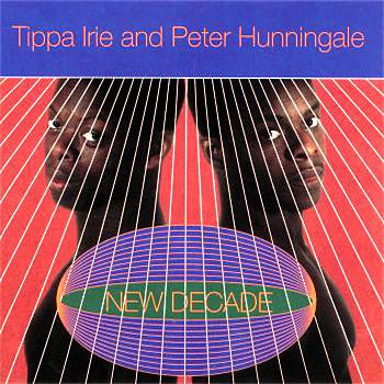 Tippa Irie & Peter Hunningale - New Decade (CD, Album) - USED