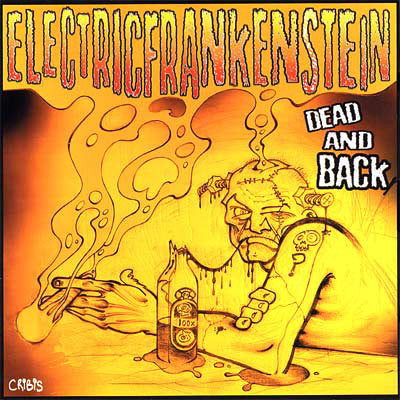 Electric Frankenstein - Dead And Back (CD, Album, Comp) - USED