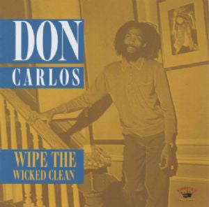 Don Carlos (2) - Wipe The Wicked Clean (LP, Comp) - USED