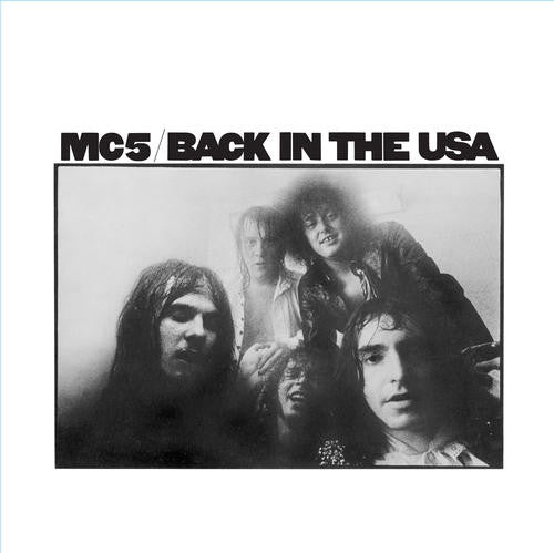 MC5 - Back In The USA (LP, Album, RE, 180) - NEW