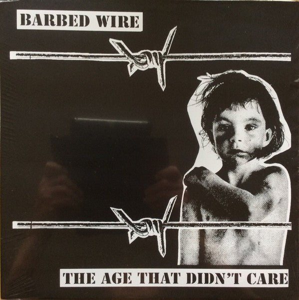 Barbed Wire (3) - The Age That Didn't Care (LP, Album, RE) - NEW