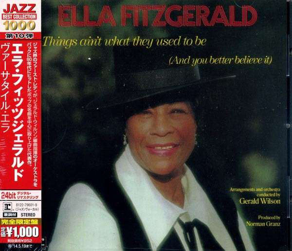Ella Fitzgerald - Things Ain't What They Used To Be (And You Better Believe It) (CD, Album, RE, RM) - NEW