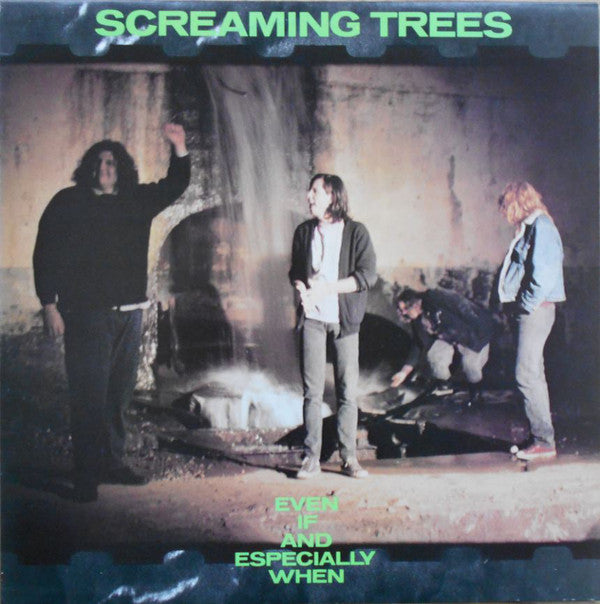 Screaming Trees - Even If And Especially When (LP, Album) - NEW