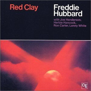 Freddie Hubbard - Red Clay (CD, Album, RE, RM) - USED
