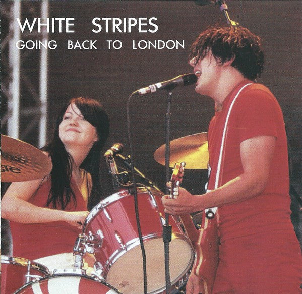White Stripes* - Going back to London (CD, Album, Unofficial) - USED