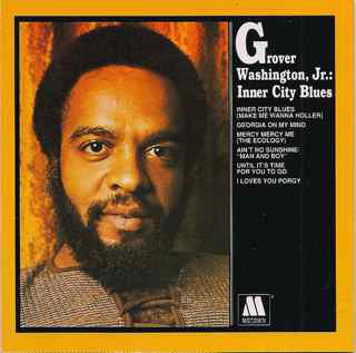 Grover Washington, Jr. - Inner City Blues (CD, Album, RE, RM) - USED