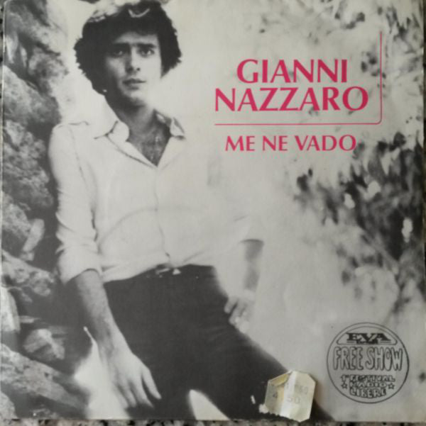 "Gianni Nazzaro - Me Ne Vado (7"") - USED"