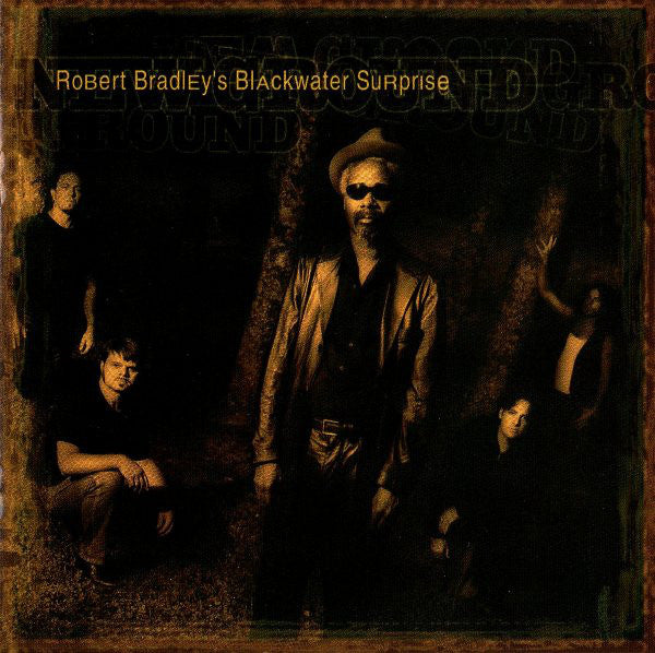 Robert Bradley's Blackwater Surprise - New Ground (CD, Album) - USED