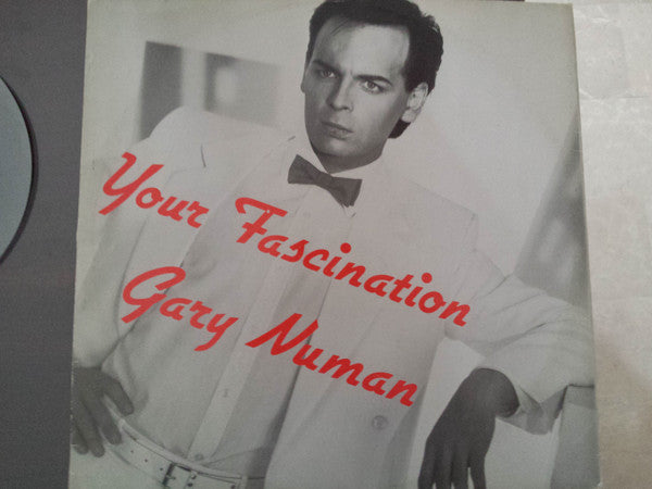 "Gary Numan - Your Fascination (12"") - USED"
