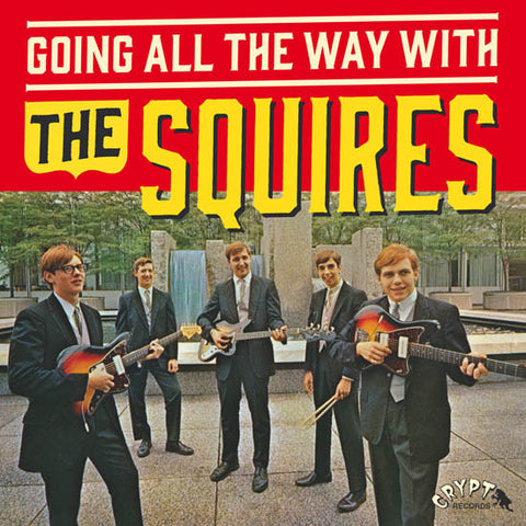 "The Squires - Going All The Way With The Squires (LP, Comp, RE, RM, Gat + 7"") - NEW"