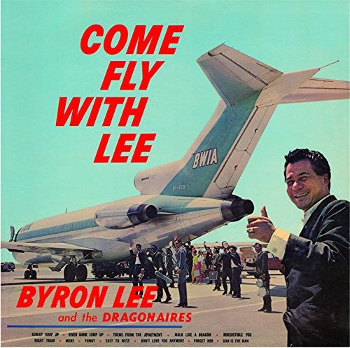 Byron Lee And The Dragonaires - Come Fly With Lee (LP, Album, RE) - NEW