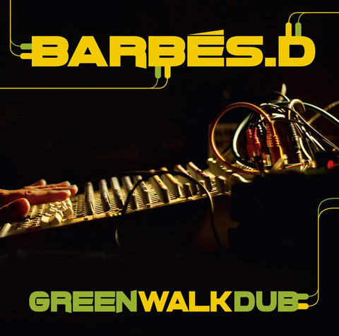 Barbés.D* - Green Walk Dub (LP) - NEW