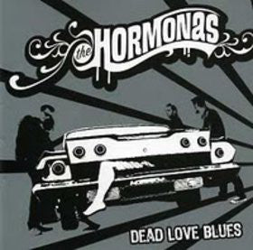 The Hormonas - Dead Love Blues (CD, Album) - USED