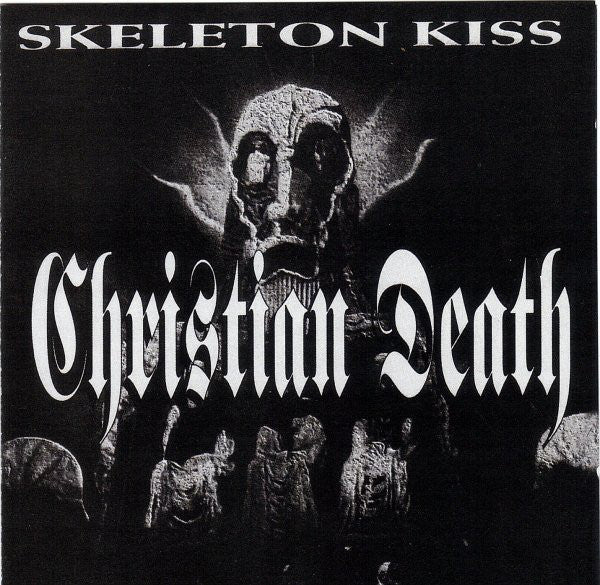 Christian Death* - Skeleton Kiss (CD, Maxi) - NEW