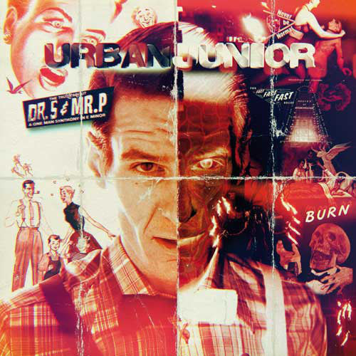 Urban Junior - THE TRUTH ABOUT DR.S & MR.P A ONE MAN SYNTHONY IN E MINOR (LP, Album) - NEW