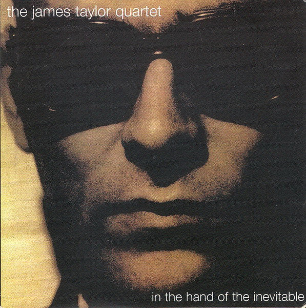 The James Taylor Quartet - In The Hand Of The Inevitable (CD, Album) - USED