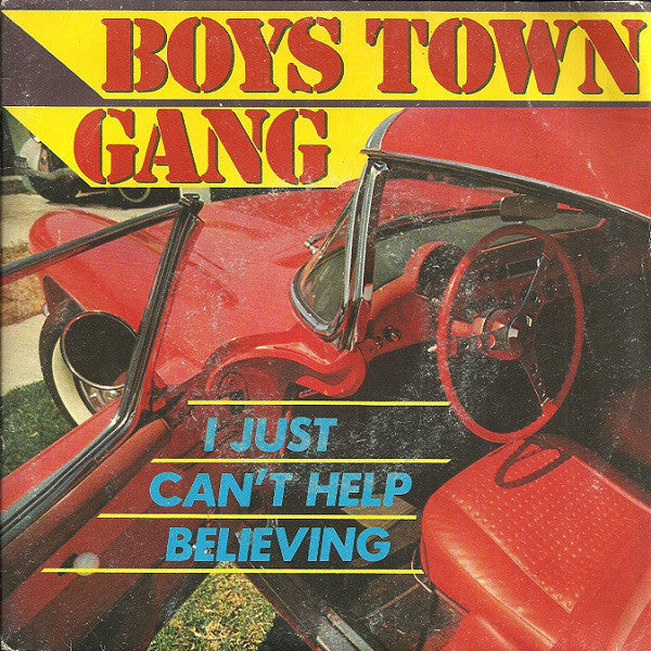 "Boys Town Gang - I Just Can't Help Believing (7"", Single) - USED"
