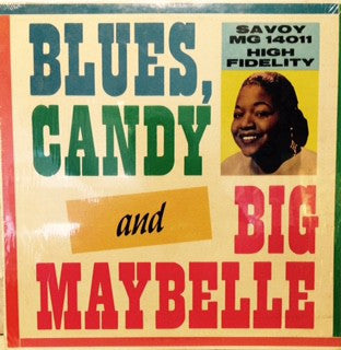 Big Maybelle - Blues, Candy & Big Maybelle (LP) - USED