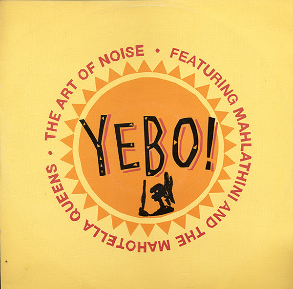 "The Art Of Noise Featuring Mahlathini And The Mahotella Queens - Yebo! (12"") - USED"