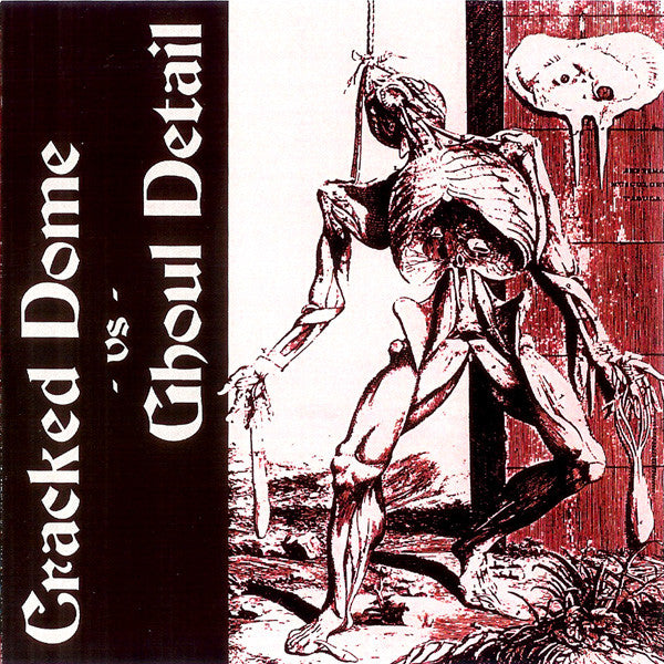 Cracked Dome / Ghoul Detail - Split (CDr) - USED