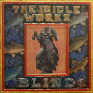 The Icicle Works - Blind (LP, Album) - USED
