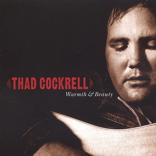 Thad Cockrell - Warmth & Beauty (CD, Album) - USED