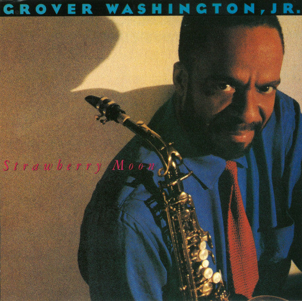 Grover Washington, Jr. - Strawberry Moon (CD, Album) - USED