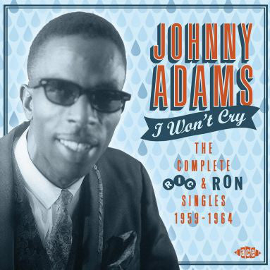 Johnny Adams - I Won't Cry The Complete Ric & Ron Singles 1959-1964 (CD, Comp, RM) - USED
