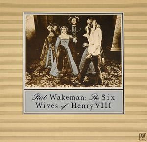 Rick Wakeman - The Six Wives Of Henry VIII (CD, Album) - NEW