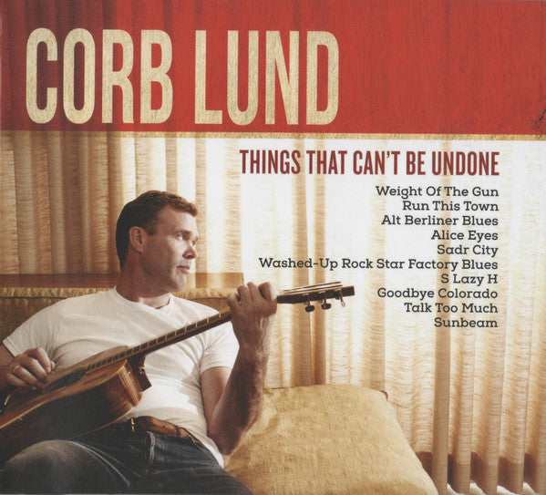 Corb Lund - Things That Can't Be Undone (CD, Album) - USED