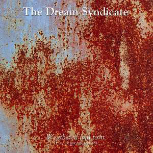 The Dream Syndicate - Weathered And Torn (3 1/2, The Lost Tapes 85-88) (LP, Album, RE, RM) - NEW