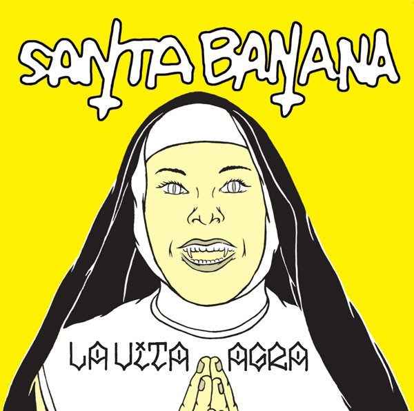 "Santa Banana - La Vita Agra (12"", S/Sided, MiniAlbum, Ltd) - USED"