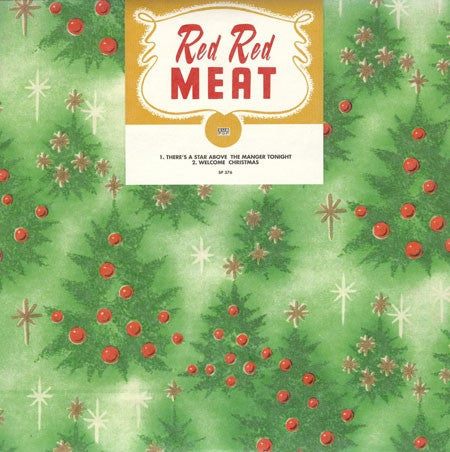 "Red Red Meat - There's A Star Above The Manger Tonight (7"") - USED"