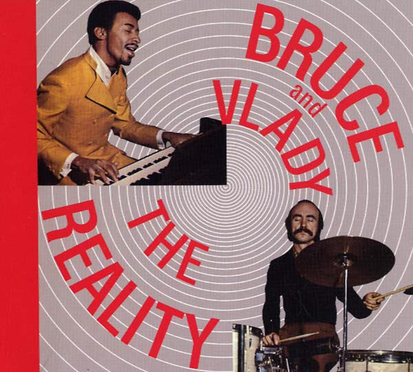 Bruce* And Vlady* - The Reality (CD, Album, RE, RM) - NEW