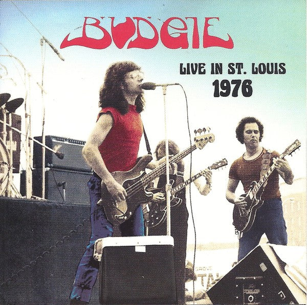 Budgie - Live In St. Louis 1976 (CD, Unofficial) - NEW