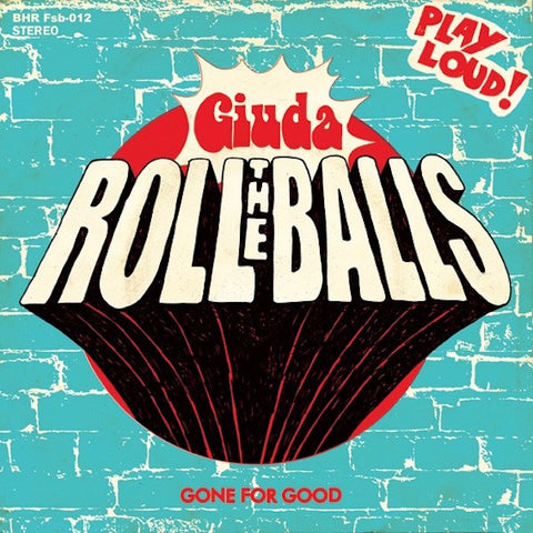 "Giuda (2) - Roll The Balls / Gone For Good (7"", Single) - NEW"