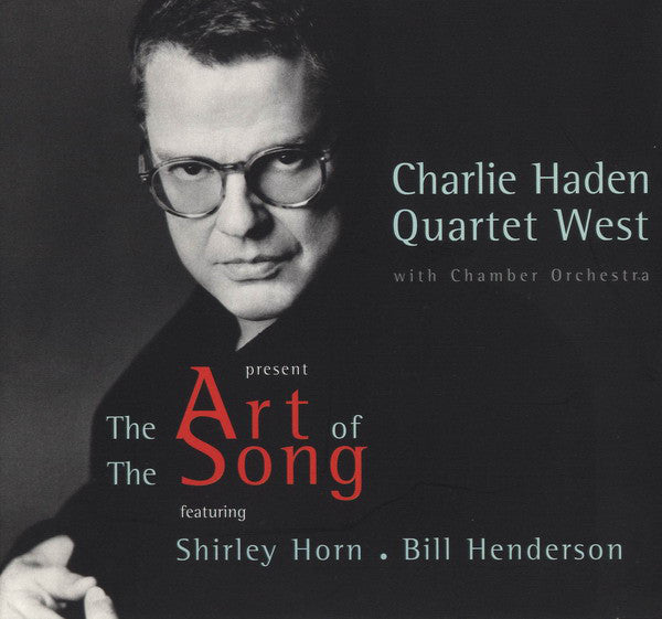 Charlie Haden Quartet West - The Art Of The Song (CD, Album, Dig) - USED